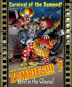 Zombies!!! 7 Send in the Clowns!