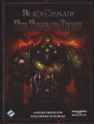 WH40K: Black Crusade - The Tome of Decay