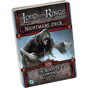 Lord of the Rings (LCG): Blood of Gondor Nightmare Decks