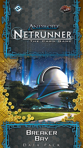 Android: Netrunner - Breaker Bay (Data Pack)