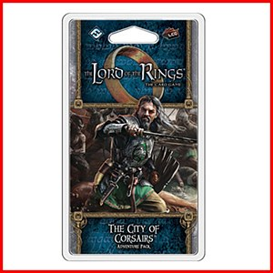 The City of Corsairs Adventure Pack Lord of the Rings LCG