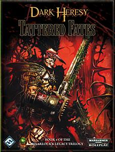WH40K: Dark Heresy - Tattered Fates