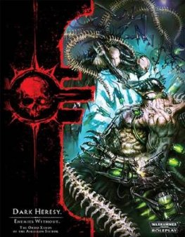 WH40K: Dark Heresy - Enemies Without Supplement