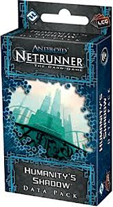 Android: Netrunner - Humanity's Shadow (Data Pack)