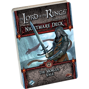Lord of the Rings (LCG): Morgul Vale - Nightmare Decks