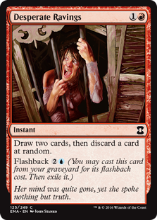 Desperate Ravings (Foil)