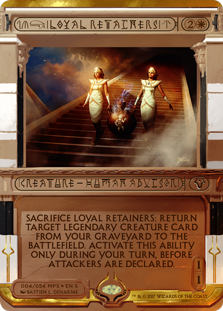 Loyal Retainers - Amonkhet Invocation