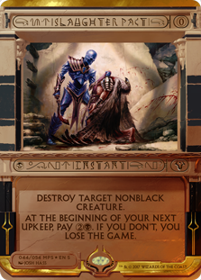 Slaughter Pact - Amonkhet Invocation