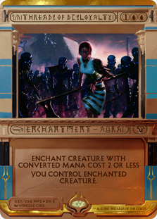 Threads of Disloyalty - Amonkhet Invocation