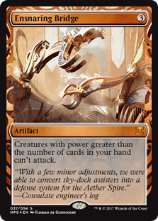 Ensnaring Bridge - Kaladesh Invention