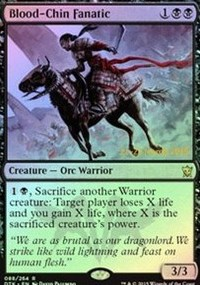 Blood-Chin Fanatic - Dragons of Tarkir Prerelease Promo