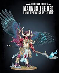 Thousand Sons Magnus the Red Daemon Prince of Tzeentch