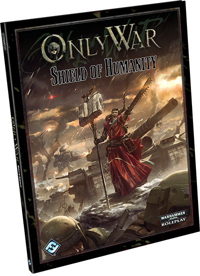 WH40K: Only War: Shield of Humanity
