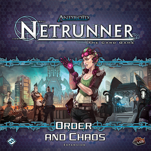 Android: Netrunner - Order and Chaos Expansion