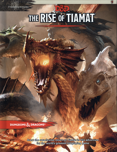 D&D The Rise of Tiamat Adventure: Tyranny of Dragons