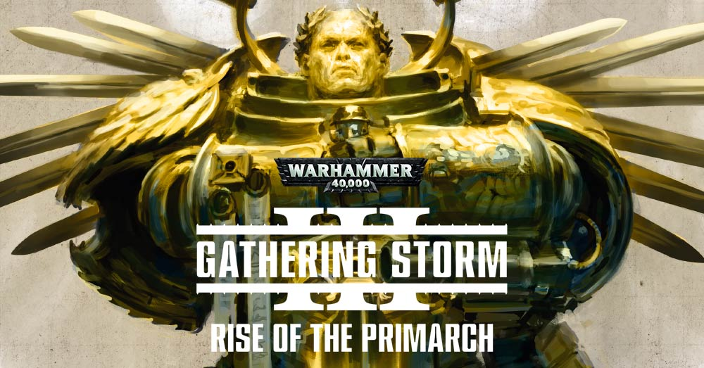 Gathering Storm Rise of the Primarch HB