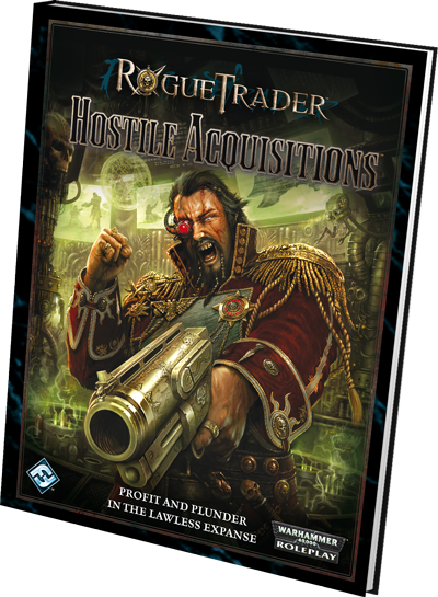 WH40K: Rogue Trader - Hostile Acquisitions