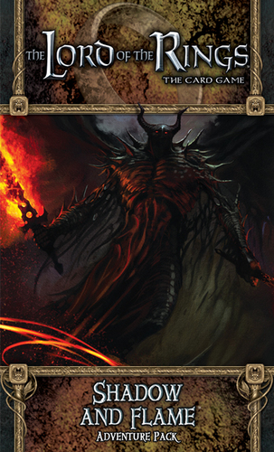 Lord of the Rings (LCG): Shadow and Flame Adventure Pack