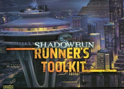 Shadowrun: Runner's Toolkit (4th Ed.)