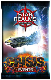 Star Realms Crisis Expansion - Events