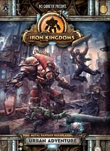 Iron Kingdom: Urban Adventure