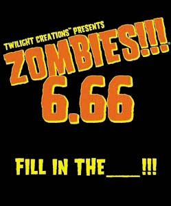 Zombies!!! 6.66 Fil in the _!!!